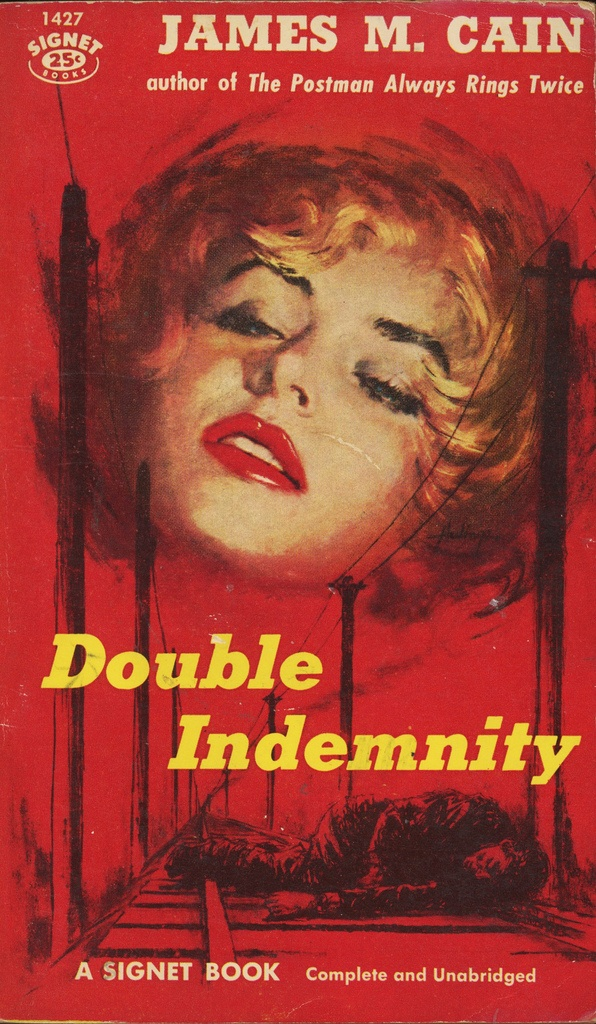 Double Indemnity by James M. Cain. Signet Books (1950)