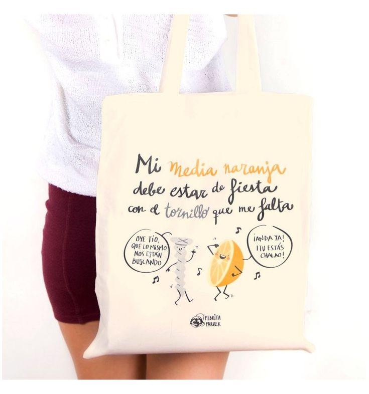 Divertida bolsa de tela serigrafiada a todo color explicándote donde se encuentra tu media naranja, con el diseño e ilustración de Pedrita Parker