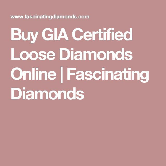 Buy GIA Certified Loose Diamonds Online | Fascinating Diamonds