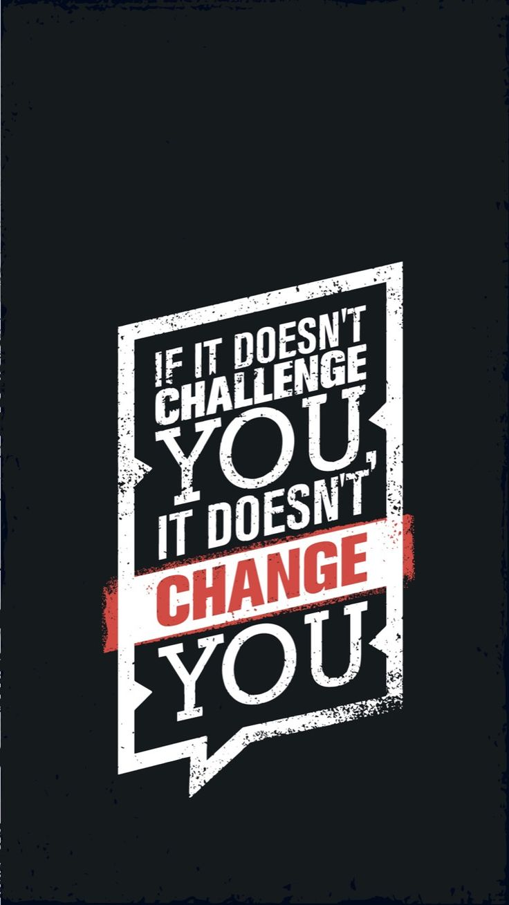 If It Does Not Challenge You It
