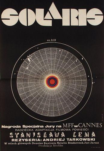 Solaris / Solyaris Original Polish movie poster film, Russia director: Andrei Tarkovsky  actors: Natalya Bondarchuk, Donatas Banionis  designer: Andrzej Bertrandt  year: 1972 size: A1