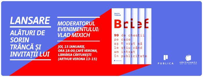Lansarea cărții Brief, de @sorintranca. București 15.01.15. Ora 6 pm. Cafe Verona. #carteabrief #lansare #advertising #publicitate #editurapublica
