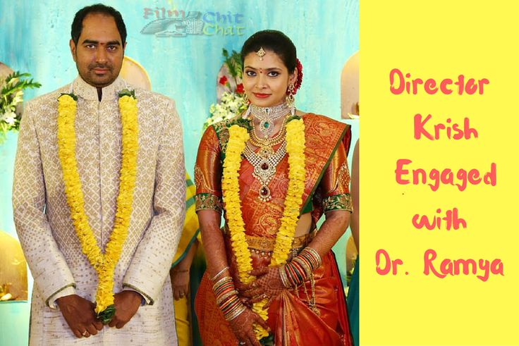 Tollywood film director Krish has got engaged to a Hyderabad-based Doctor, Ramya Velaga on June 25th, 2016. Many Tollywood Stars appeared for the ceremony.