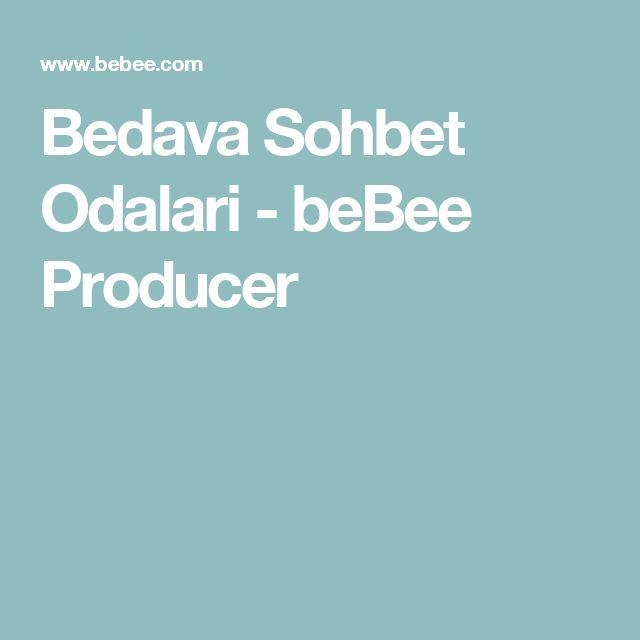 Bedava Sohbet Odalari - beBee Producer