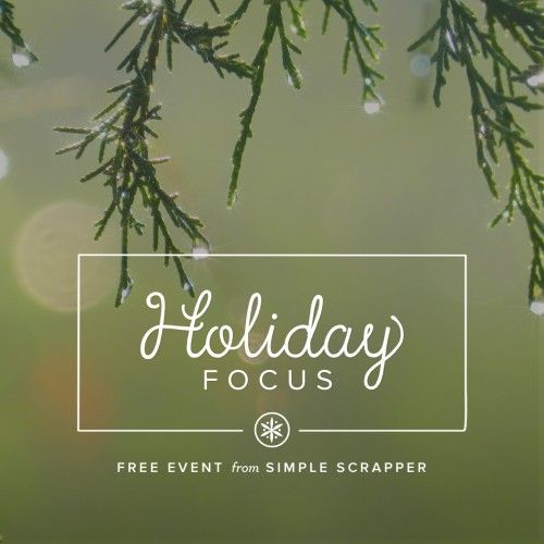 Holiday Focus: Free Seasonal Event from Simple Scrapper