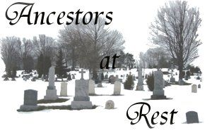 Ancestors at rest - free death records of ancestors: coffin plates, funeral cards, death cards, wills, memorial cards, cemeteries, vital stats, obituaries, church records, family bibles, cenotaphs and tombstone inscriptions.