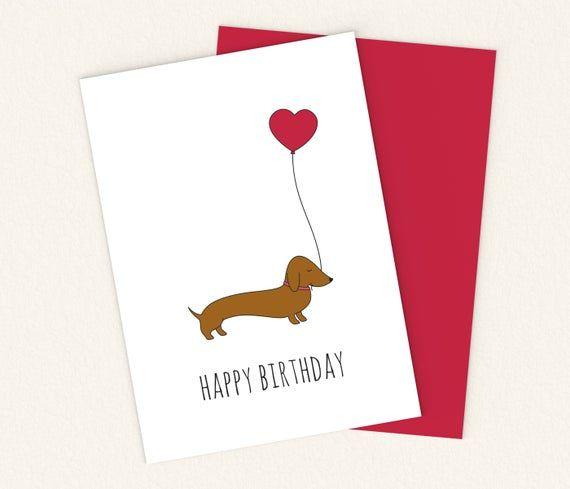 Printable Dachshund Birthday Card Printable Wiener Dog Card Etsy In 2021 Dog Birthday Card Kids Birthday Cards Dog Cards