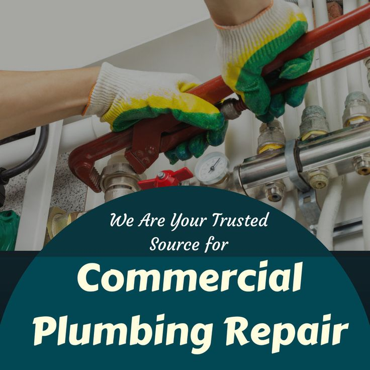 We Are Your Trusted Source for Commercial Plumbing Repair