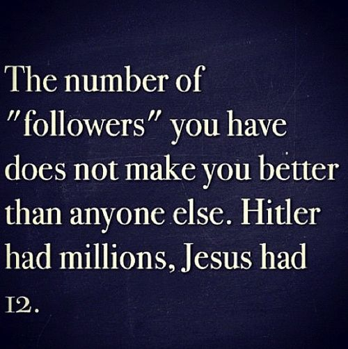 Perfect. !!!! All of you obsessed with how many people follow you, your amount of friends and likes on fb and instagram, it's a sickness, you need help!