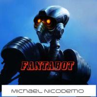 FANTABOT: original elettronic mix BY NICODEMO by Nicodemo dj on SoundCloud
