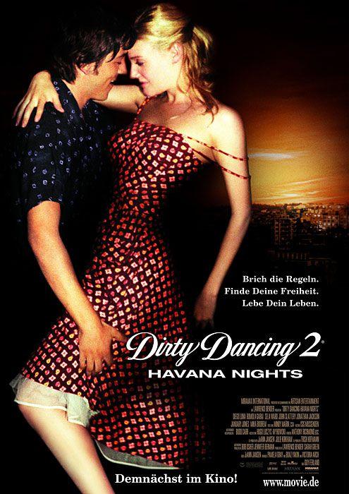 Dirty Dancing 2 - Heiße Nächte auf Kuba / Dirty Dancing: Havana Nights (2004)