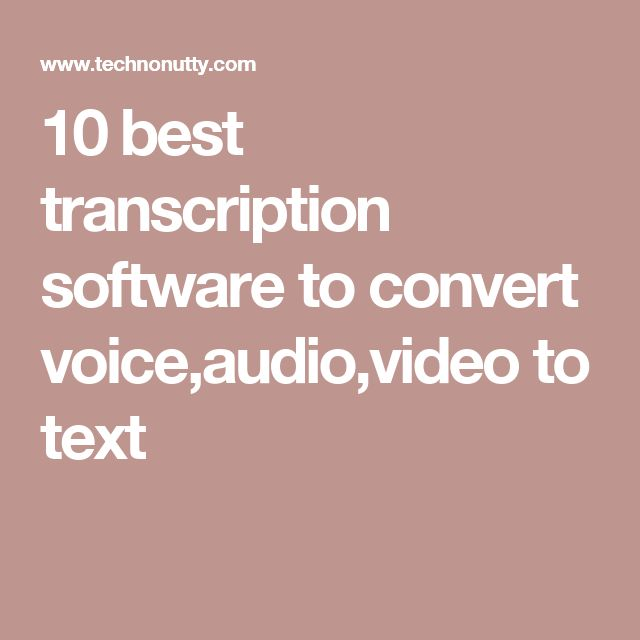 What are some good brands of speech-to-text software?
