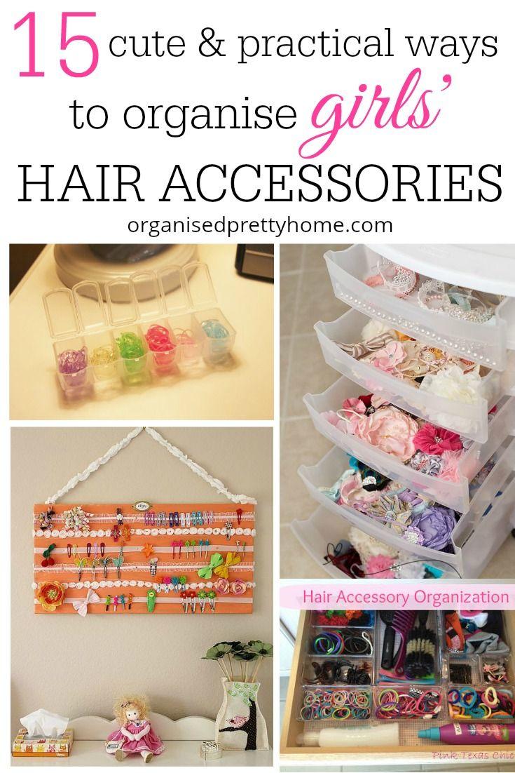 15 Cute Ways To Organize Girls Hair Accessories Home Organization