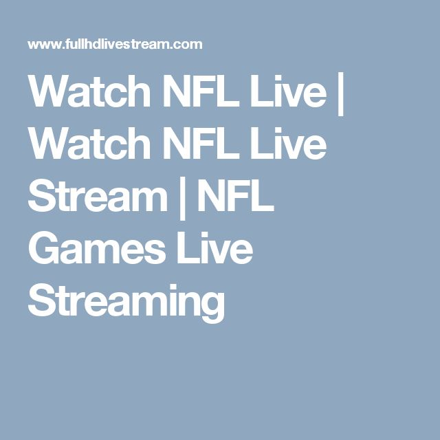 Watch NFL Live | Watch NFL Live Stream | NFL Games Live Streaming