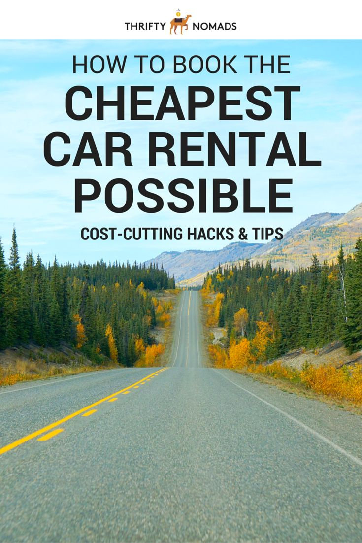 How to Book the Cheapest Car Rental Possible in 9 easy steps!