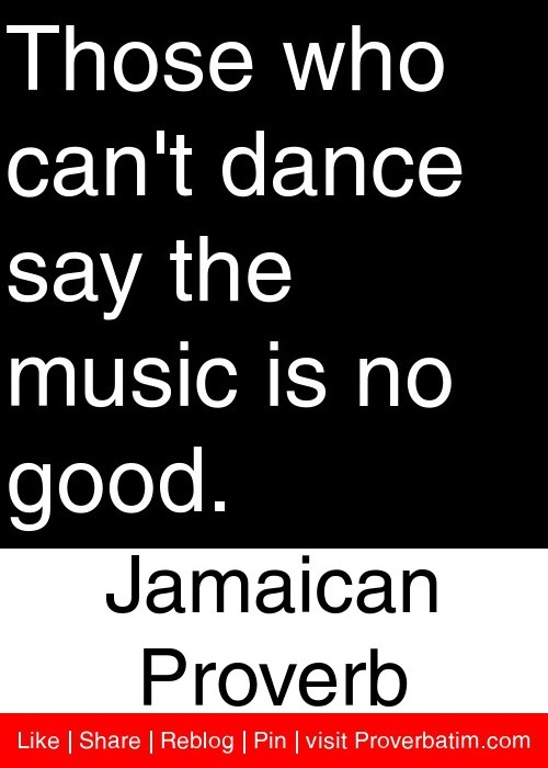 Jamaican Quotes New 80 Best Sayingsjamaican Proverb Images On Pinterest  Jamaican