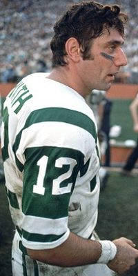 Joe Namath--Broadway Joe...led the New York Jets to Superbowl championship in 1968