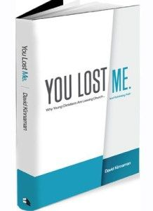 Must Read for Young Adult Ministry: You Lost Me.