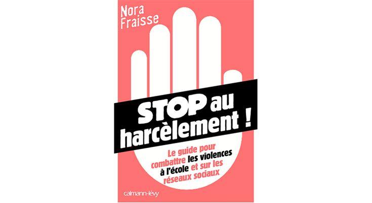 Le guide de Nora Fraisse contre le harcèlement scolaire