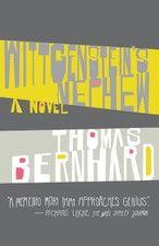 thomas bernhard: wittgenstein´s nephew