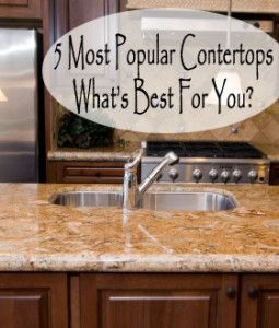 5 most popular countertops what 39 s best for you diy home for Most popular kitchen countertops