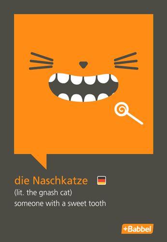 My Favorite German Words -- die Naschkatze -- Babbel