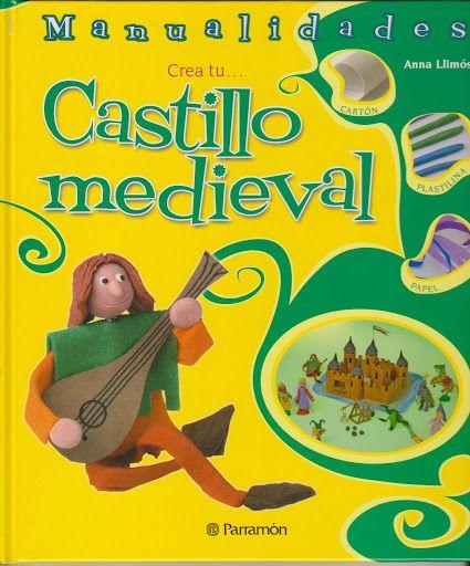 Manualidades personajes de castillo medieval con - Manualidades castillo medieval ...