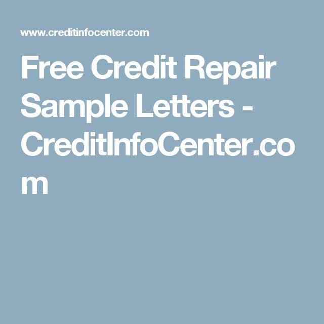 Free Credit Repair Sample Letters - CreditInfoCenter.com