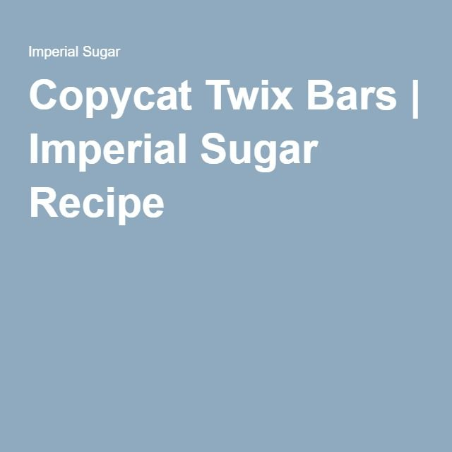Copycat Twix Bars | Imperial Sugar Recipe