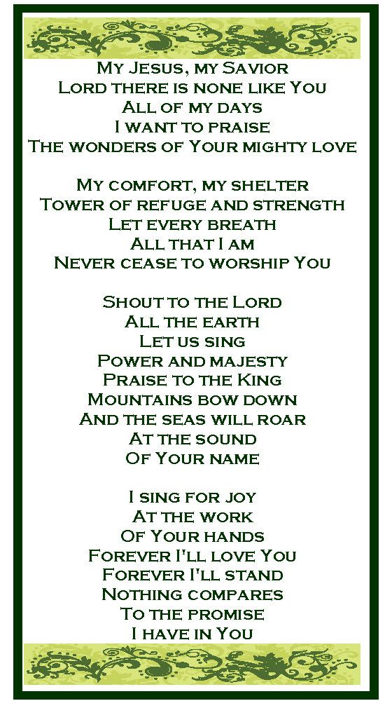 Shout to the Lord! Beautiful Song and a beautiful prayer!