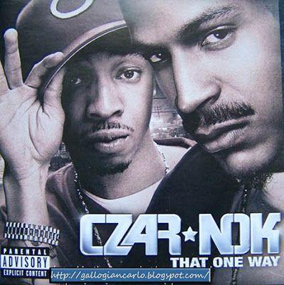 "fotografie e altro...: CD dei  CZAR*NOK     ""That One Way"" genere Hip Hop..."