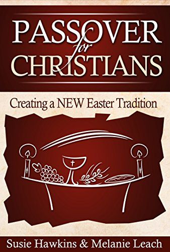 84 best teach em young images on pinterest art lessons art passover for christians creating a new easter tradition kindle edition by melanie leach fandeluxe Images