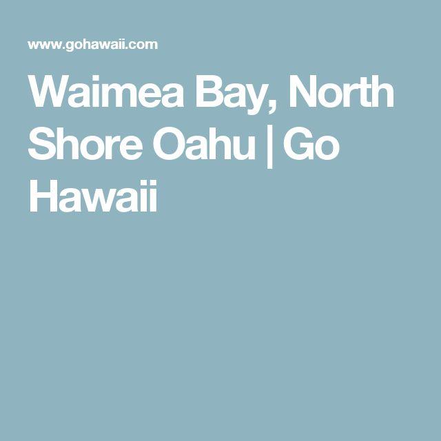 Waimea Bay, North Shore Oahu | Go Hawaii