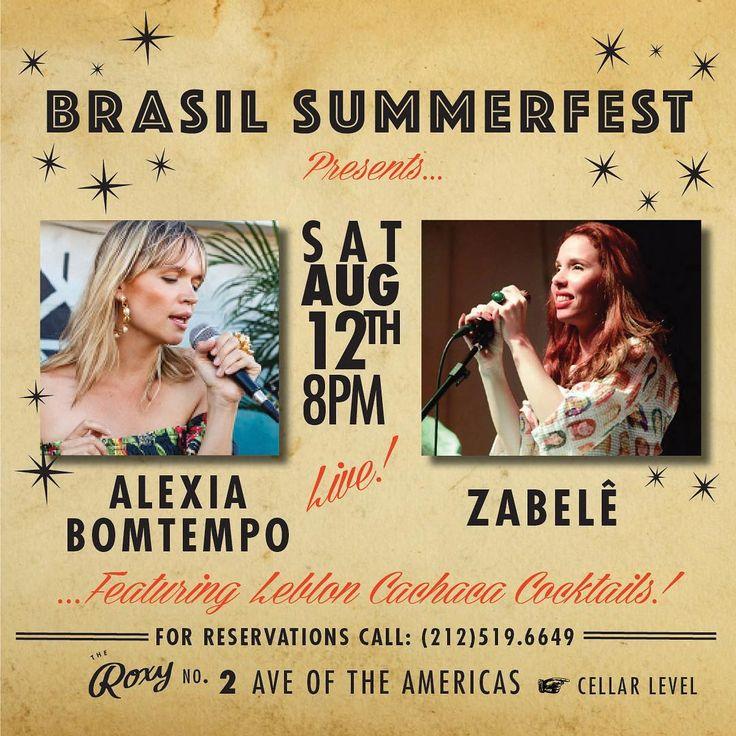 "The Django (@thedjangonyc) on Instagram: ""Saturday August 12th! Brasil Summerfest presents: Zabelê, Alexia Bomtempo  Tickets $20 available at…"""