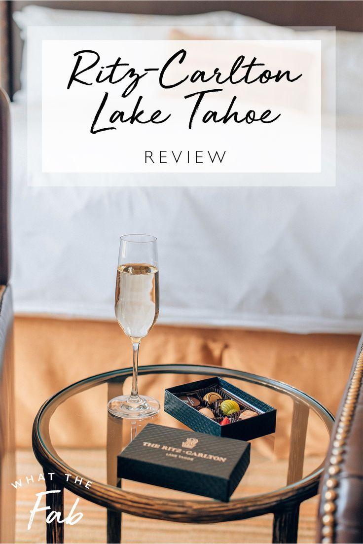 A Weekend At The Ritz Carlton Lake Tahoe What The Fab Ritz Carlton Lake Tahoe Lake Tahoe Lake Tahoe Winter