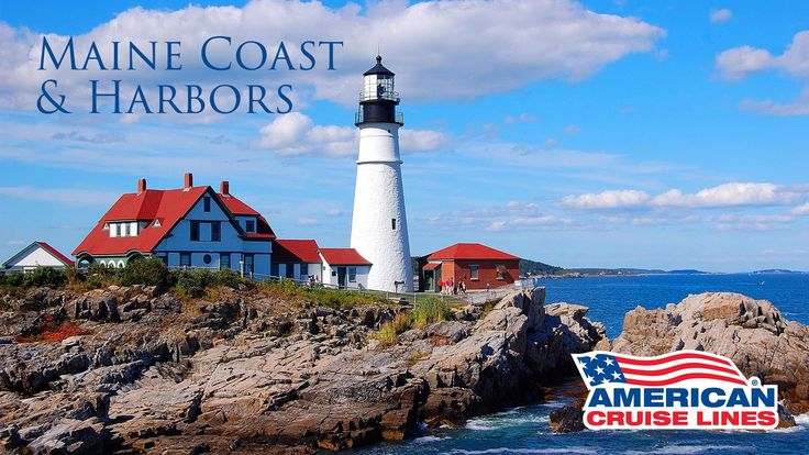 Maine Coast and Harbors Cruise with American Cruise Lines