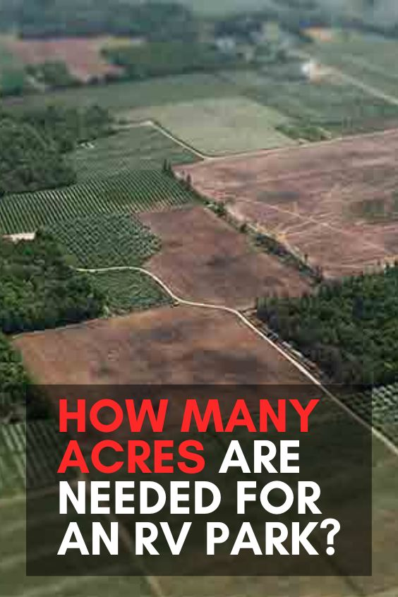 How Many Acres Are Needed for an RV Park? in 2020   Rv ...