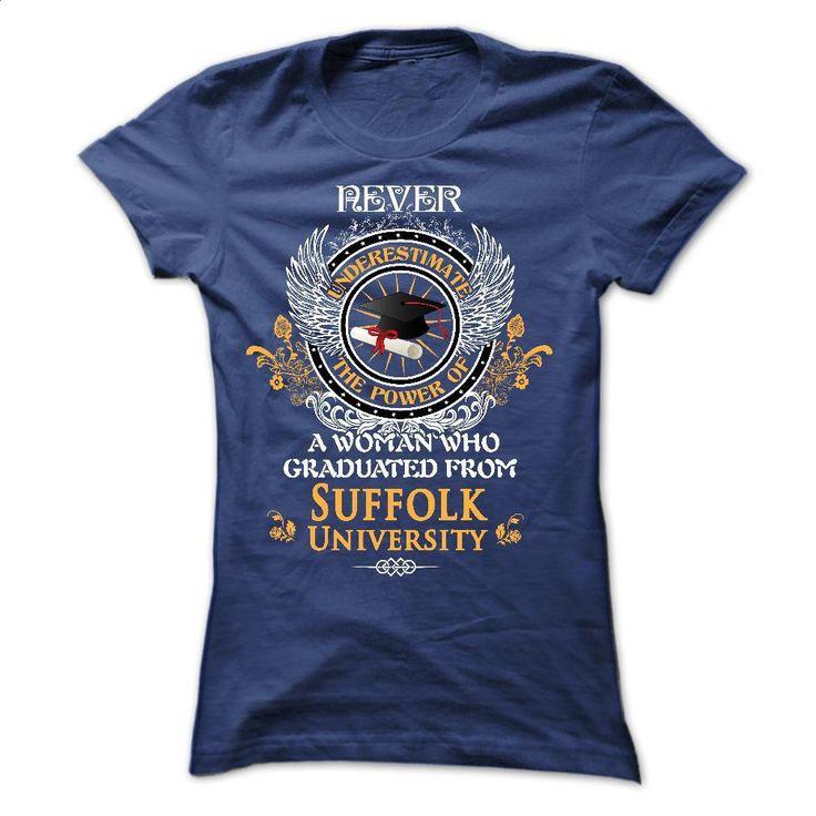 A woman who graduated from Suffolk University T Shirts, Hoodies, Sweatshirts - #dress shirt #shirt designs. MORE INFO => https://www.sunfrog.com/LifeStyle/A-woman-who-graduated-from-Suffolk-University-Ladies.html?60505