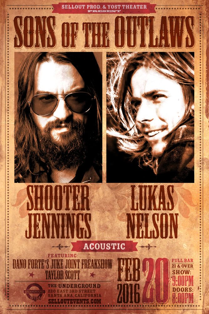 Early Bird tickets end today! Get them before the price increases. 2/20 - Lukas Nelson and Shooter Jennings live at The Underground Santa Ana w/ Dano Forte's Juke Joint Freakshow and Taylor Scott http://selloutevents.com/event/1066337