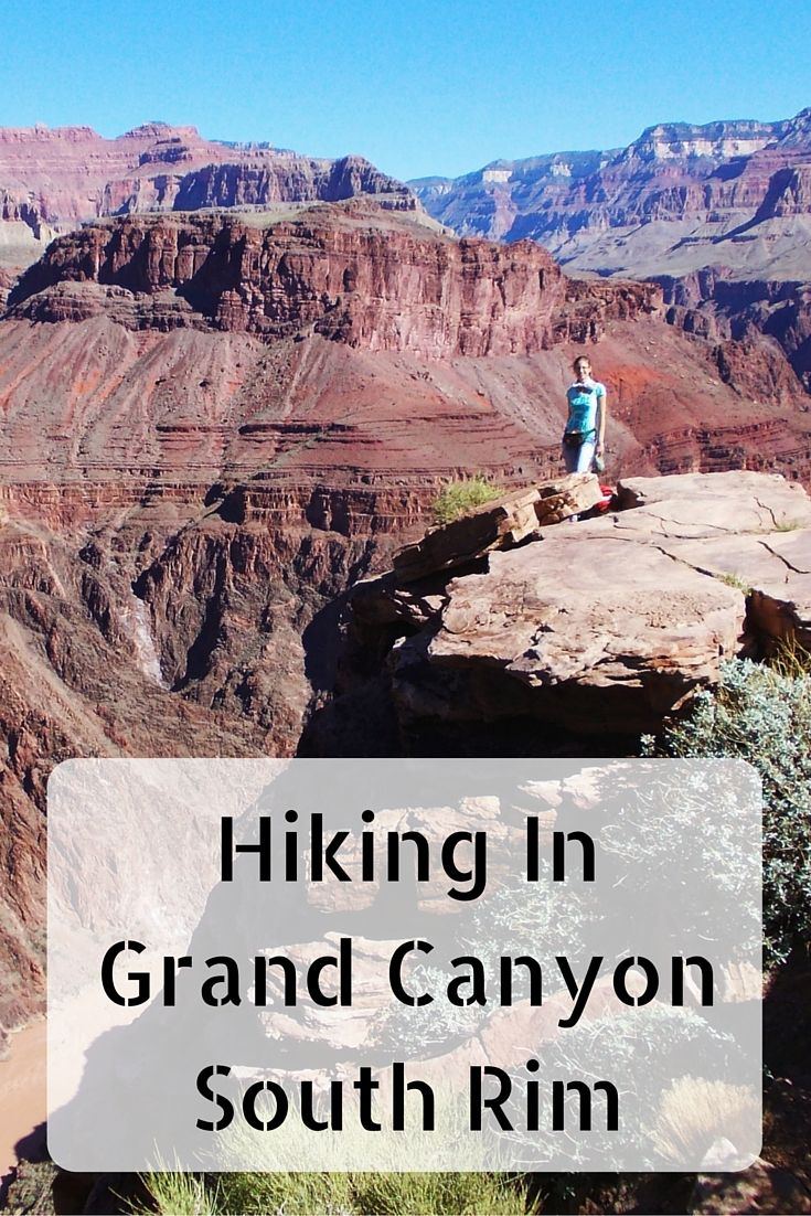 Hiking In Grand Canyon South Rim. Good lists of Hikes in this area. -Maria