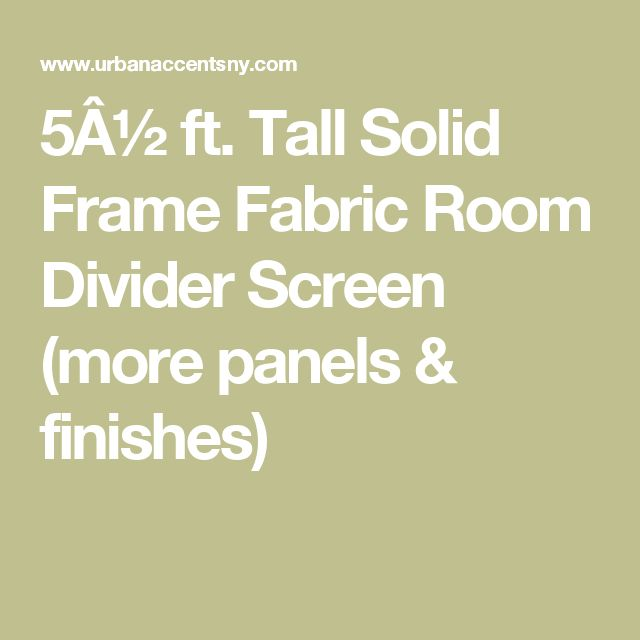 5½ ft. Tall Solid Frame Fabric Room Divider Screen (more panels & finishes)
