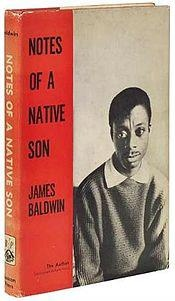 Noptes of A Native Son by James Baldwin  Repinned via James Blatter