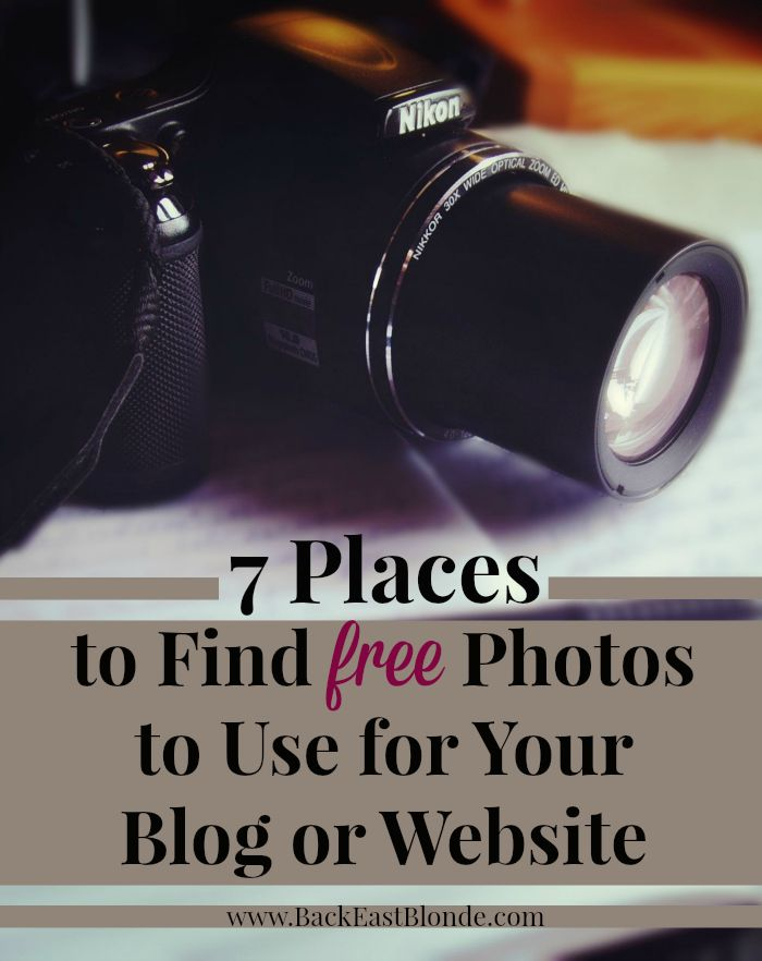 7 Places to Find Free Photos to Use on Your Blog or Website | backeastblonde.com