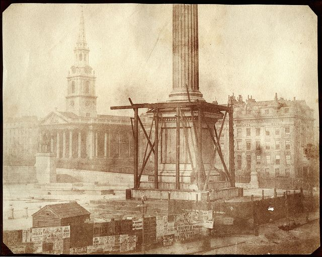 William Henry Fox Talbot - Nelson's Column under Construction, Trafalgar Square, London, April 1844