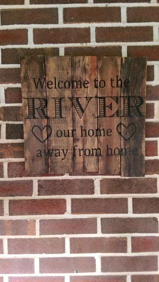 Pallet sign, welcome, river, home away from home Check out this item in my Etsy shop https://www.etsy.com/listing/231411661/home-away-from-home