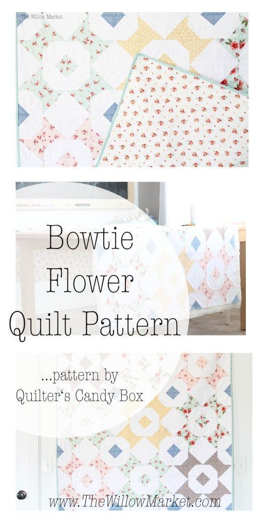 Bowtie Flower Quilt – Pattern by Quilter\'s Candy Box | REVISTAS ...