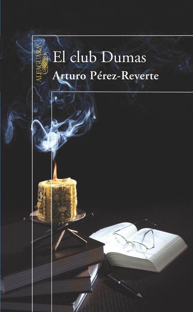 El club Dumas/ Arturo Perez Reverte