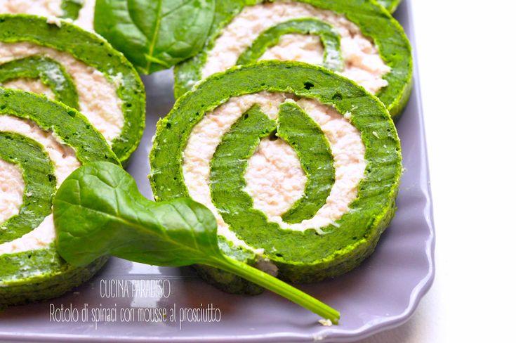 Rotolo di spinaci con mousse al prosciutto