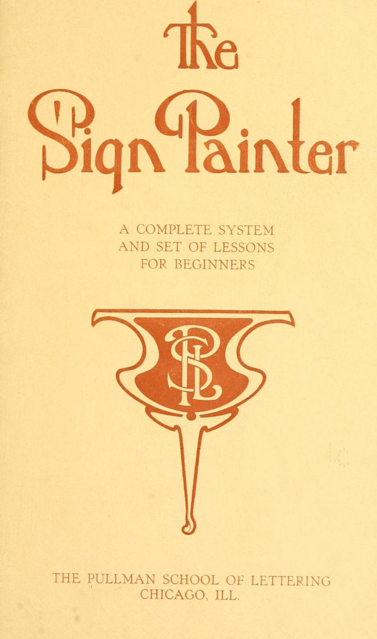 41 best signs books images on pinterest sign painting hand the sign painter by pullman school of lettering chicago from old catalog published 1916 topics sign painting malvernweather Image collections