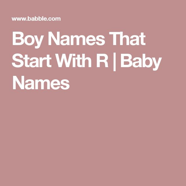 Boy Names That Start With R